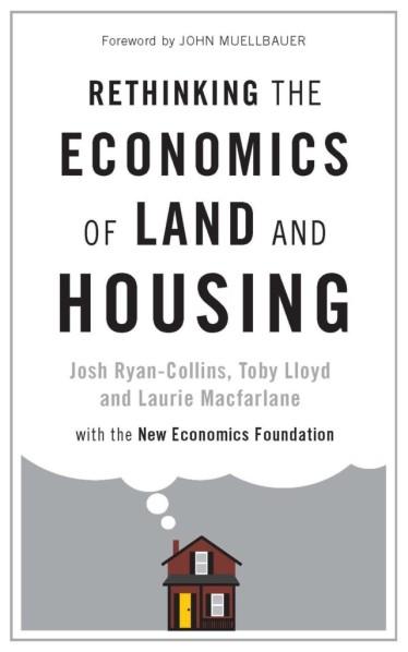 P-1494916650-Rethinking-the-Economics-of-Land-and-Housing-640x1025